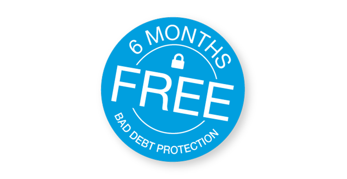Bad debt protection offer - 6 months free